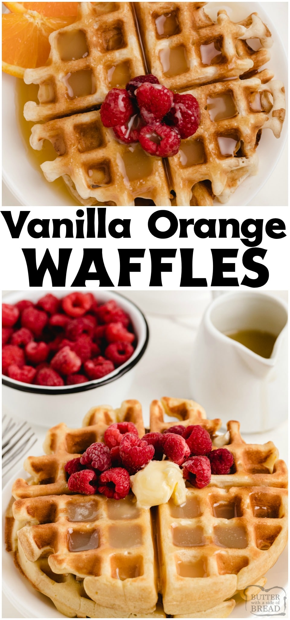 Vanilla Orange Waffles are a sweet citrus waffle served with homemade vanilla butter syrup. Fantastic variation on a traditional waffle recipe that everyone loves! #waffles #vanilla #orange #citrus #breakfast #homemade #recipe from BUTTER WITH A SIDE OF BREAD