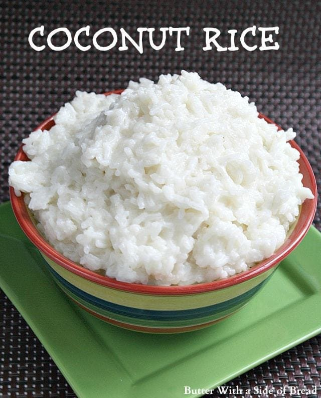 Coconut Rice - Butter With a Side of Bread