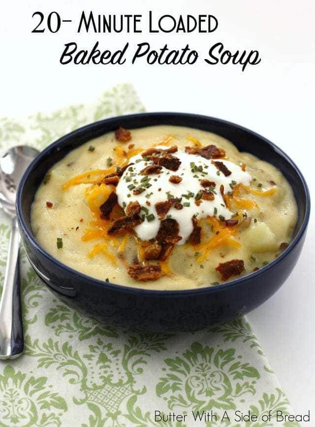 20-Minute Loaded Baked Potato Soup from Butter With A Side of Bread