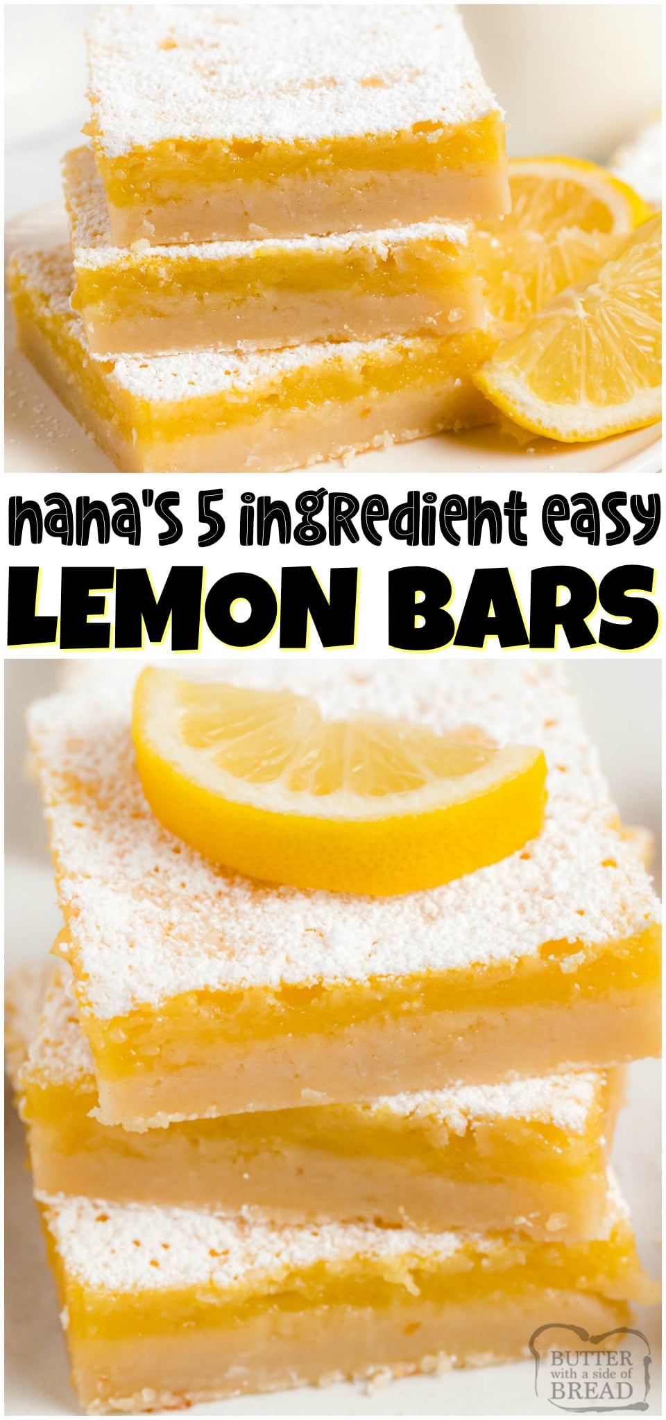 Easy Lemon Bars made with just 5 ingredients! Homemade Lemon Bars recipe made with butter, sugar, eggs and lemon juice for a tasty, tangy lemon dessert! #lemon #lemonbars #dessert #easyrecipe #easy #lemons #baking #recipe from BUTTER WITH A SIDE OF BREAD
