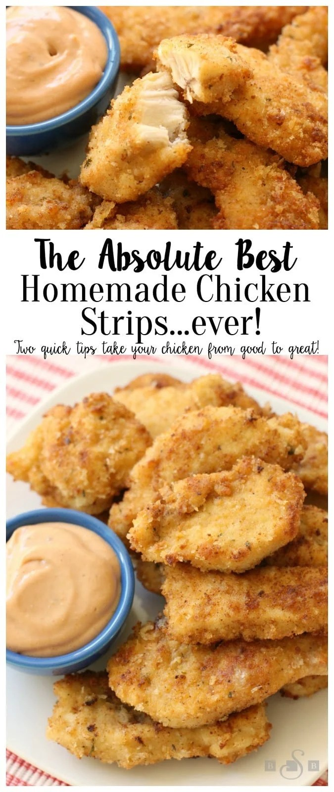 These Homemade Chicken Strips are tender, juicy & flavorful. Easy to make at home as I share 2 tips on how to take #chicken strips from good to great! Chicken #dinner #recipe from Butter With A Side of Bread #appetizers #gameday #chickentenders