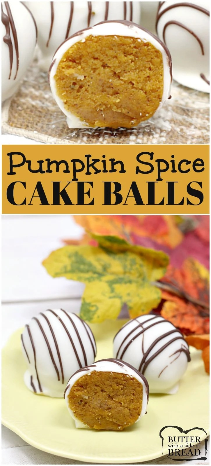 Pumpkin Spice Cake Balls are delicious little bites of pumpkin cake mixed with cream cheese frosting and then coated in white chocolate!
