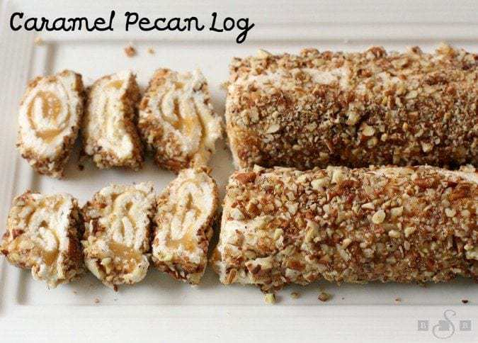 Caramel Pecan Log - Butter With A Side of Bread