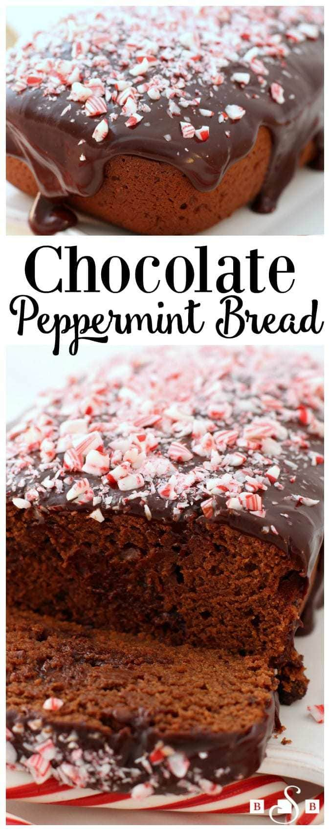 Chocolate Peppermint Bread- Butter With A Side of Bread