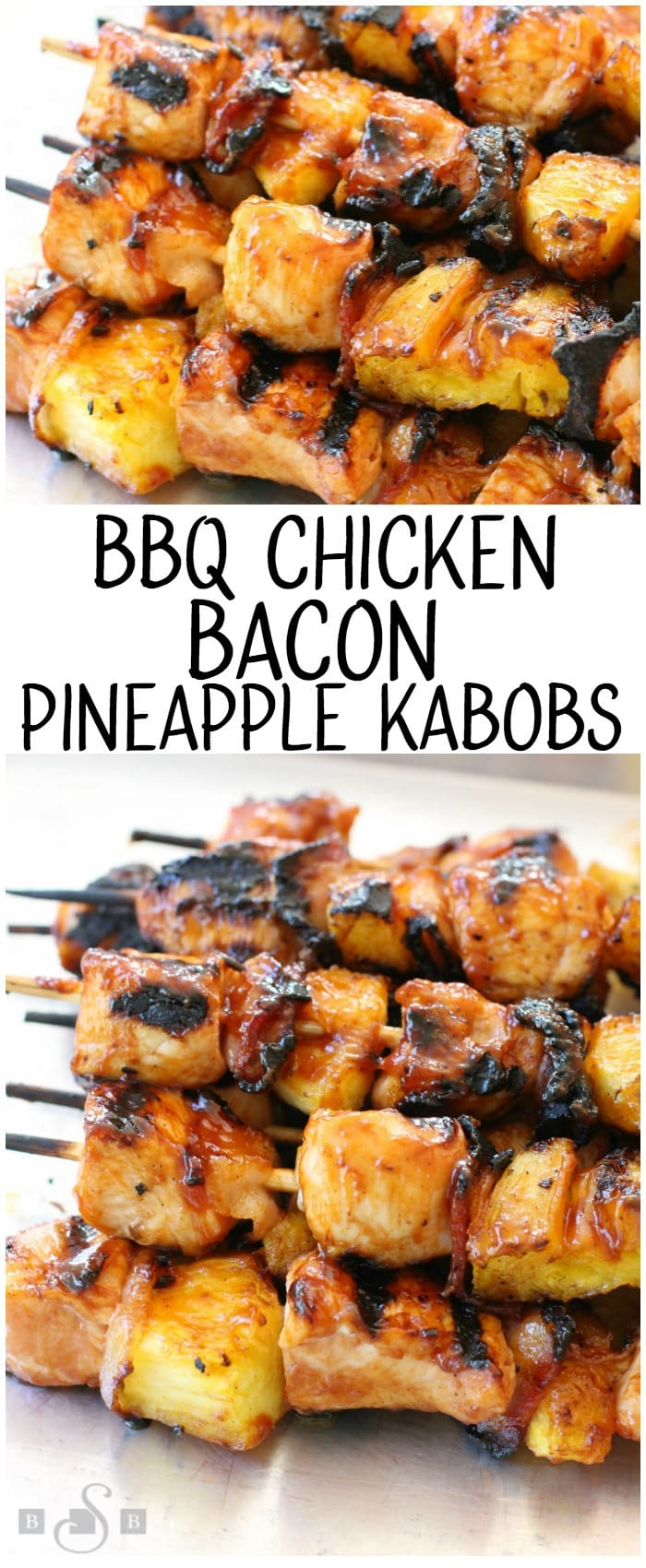 BBQ Chicken Kabobs with Bacon and Pineapple recipe with tender chicken grilled with pineapple and bacon then slathered with your favorite BBQ sauce. These are the ultimate BBQ chicken kabobs and are perfect for your next cookout! Easy and SUPER TASTY BBQ Chicken Kabob recipe from Butter With A Side of Bread