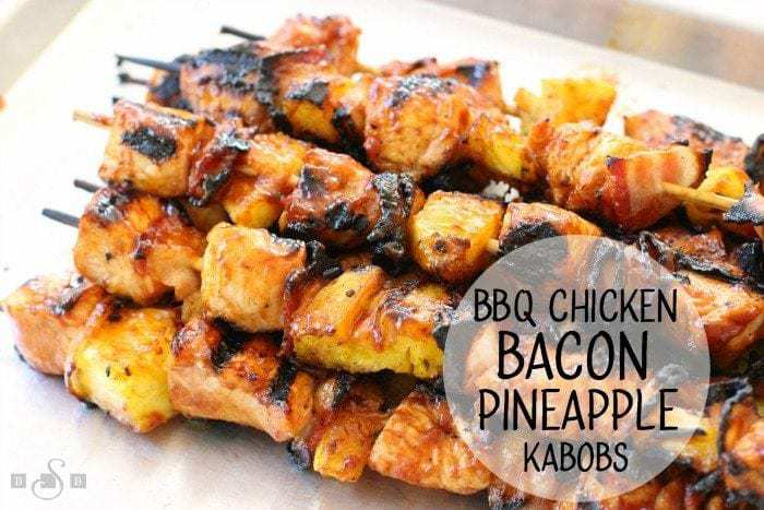 BBQ Chicken Bacon Pineapple Kabobs - Butter With A Side of Bread