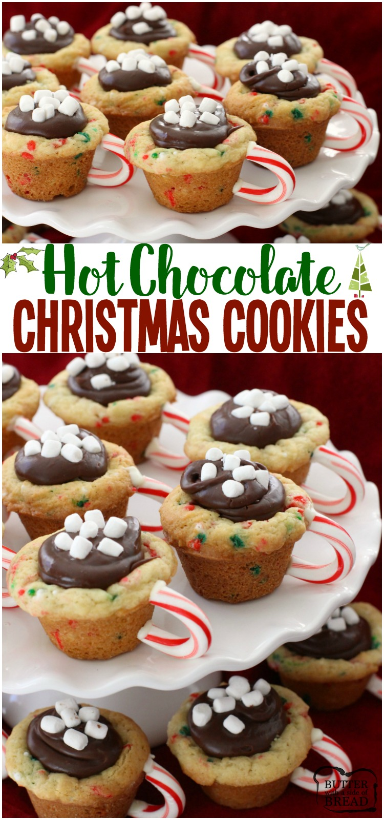 Hot Chocolate Cookie Cups are the most fun & festive Christmas cookies ever! Sugar cookie cups filled with fudge, mini marshmallows & sprinkles with a darling candy cane handle! #Christmas #cookies #hotchocolate #fudge #cookies #baking #holidays #Santa #recipe from BUTTER WITH A SIDE OF BREAD