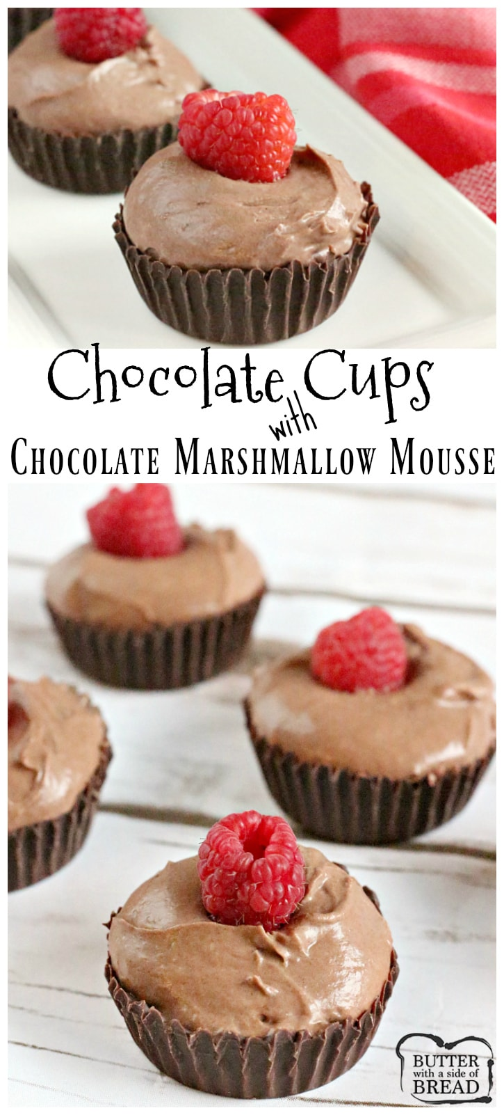 Show stopping dessert with little effort- Chocolate Cups filled with Chocolate Marshmallow Mousse is incredible! Butter With A side of Bread