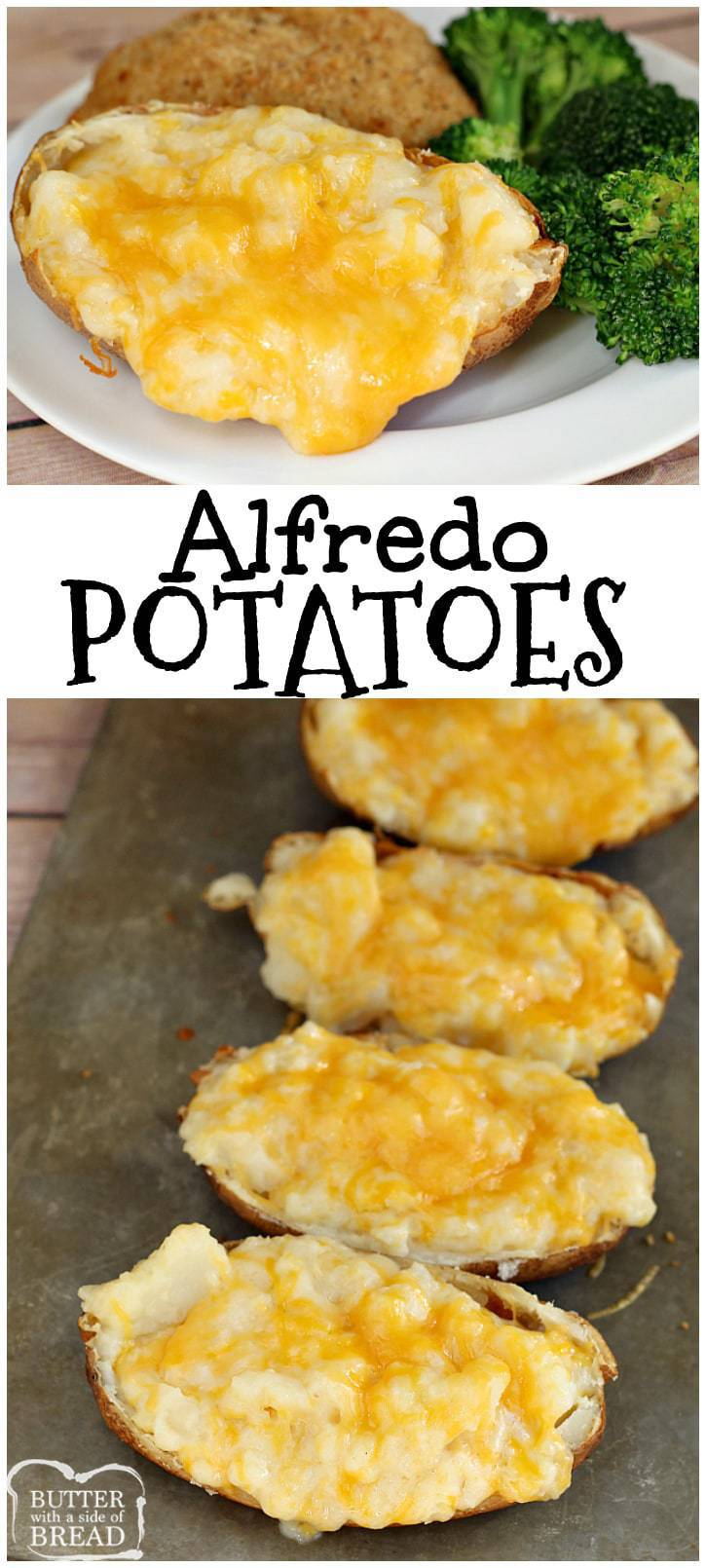 Alfredo Potatoes - Butter With a Side of Bread