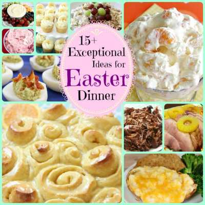 EASY & DELICIOUS EASTER DINNER RECIPES