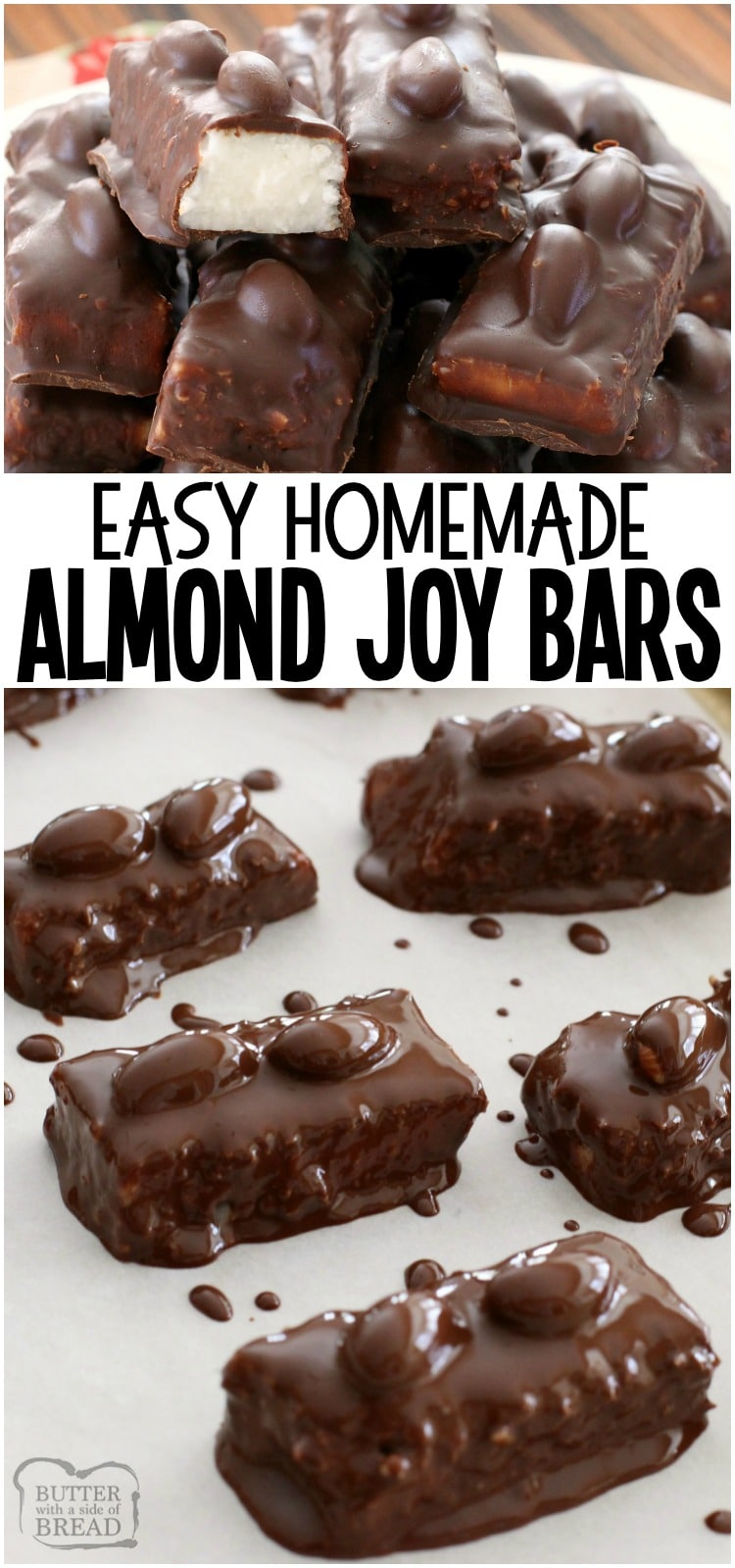 Homemade Almond Joy Bar recipe ~ 5 ingredients and healthier version included! So when you eat 5, you won't feel so bad. They melt in your mouth too- SO delicious! Easy dessert recipe made with chocolate and coconut by Butter With A Side of Bread
