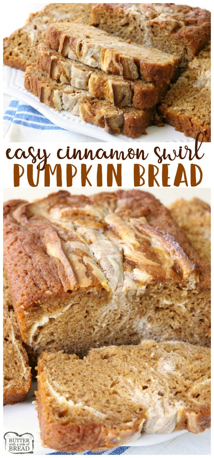 Cinnamon Swirl Pumpkin Bread is a delightful twist on a classic that incorporates sweet cream cheese and cinnamon swirled into a soft pumpkin bread. Easy #pumpkin #bread recipe from Butter With A Side of Bread