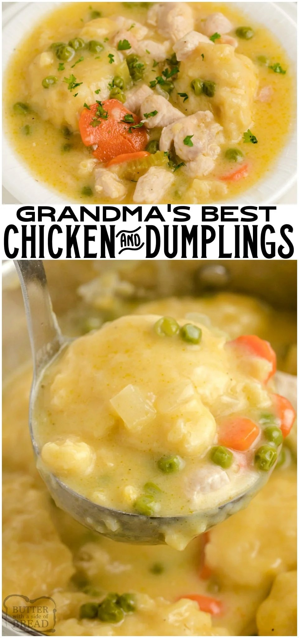 Chicken and Dumplings recipe made with juicy chicken, fresh vegetables and homemade biscuit dumplings. Seriously THE BEST homemade dumplings you've ever tasted. Simple tips to make the EASIEST chicken dumplings dinner ever. #chicken #dinner #dumplings #homemade #easyrecipe #easydinner #chickendinner #recipe from BUTTER WITH A SIDE OF BREAD