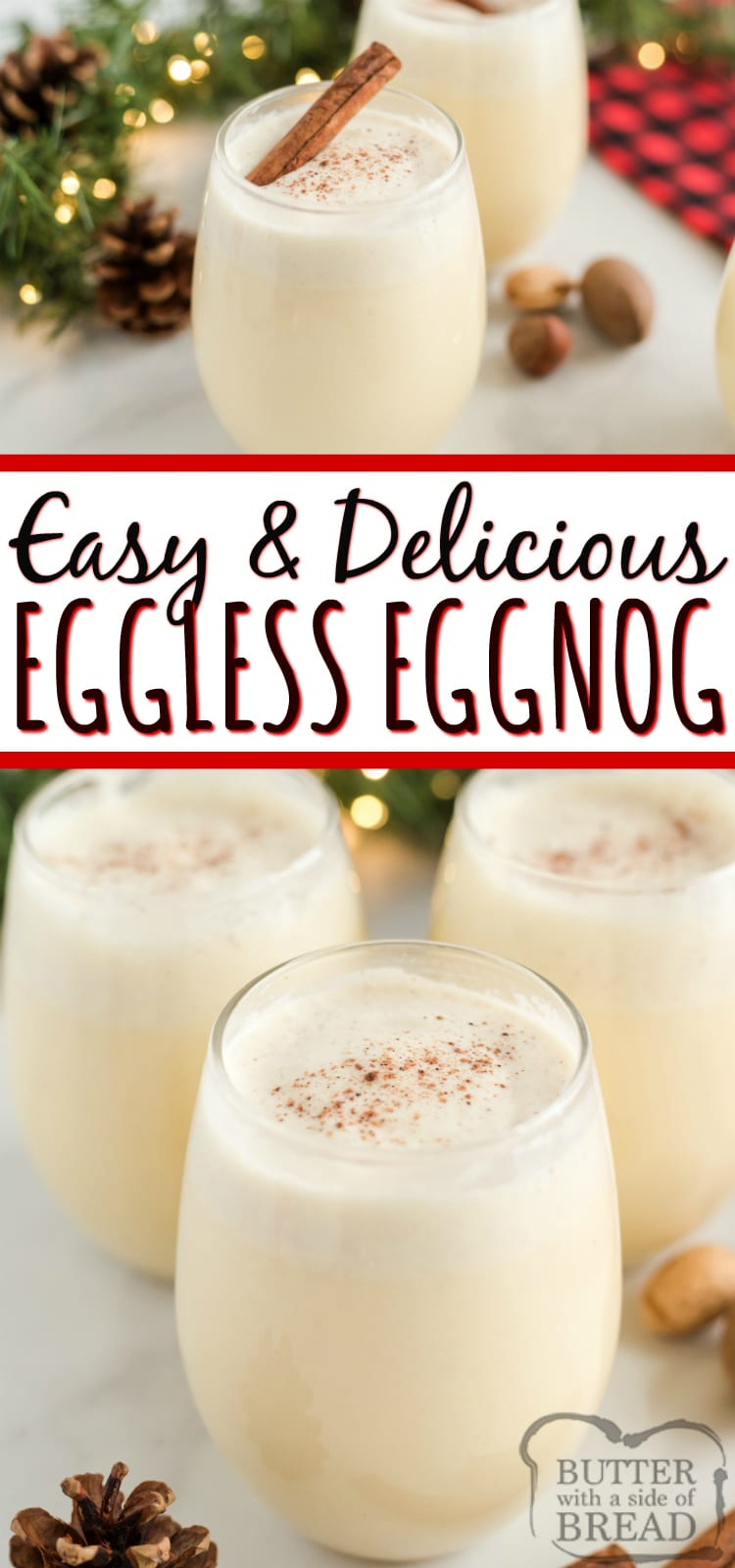Easy Eggless Eggnog recipe can be made quickly in a blender with French vanilla pudding, milk, whipped cream and a few other basic ingredients! This homemade eggnog recipe tastes just like your favorite holiday drink, no eggs necessary!
