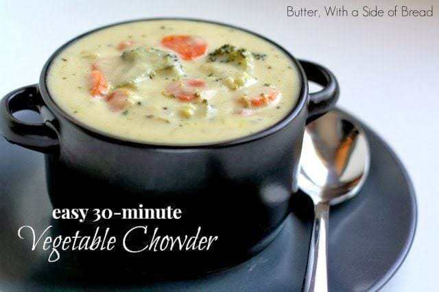 EASY VEGETABLE CHOWDER: Butter With a Side of Bread