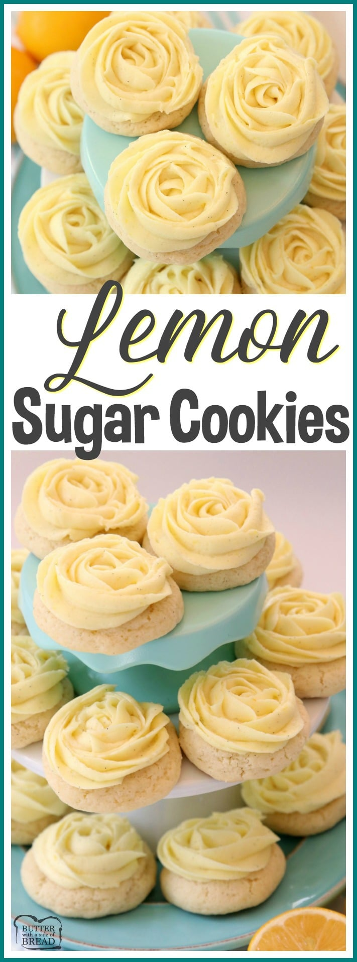 Lemon Sugar Cookies made with fresh lemon juice and zest in a soft sugar cookie dough and topped with a bright lemon buttercream frosting. Lemon Sugar Cookies are piped with a super simple rosette so they taste incredible and they're pretty too! No rolling and chilling necessary- just scoop, bake, cool and frost. Easy Lemon Sugar Cookie recipe from Butter With A Side of Bread