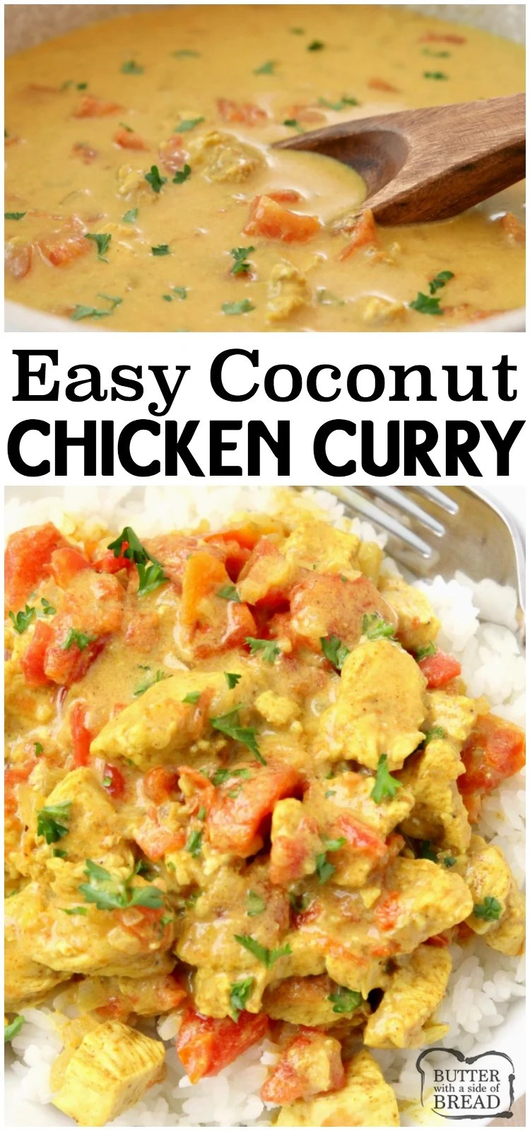 Coconut Chicken Curry recipe perfect for a busy weeknight meal! Simple, flavorful and healthy 20-minute chicken dinner for anyone who loves a mild chicken curry. Our Coconut Curry Chicken recipe uses diced chicken, tomatoes, coconut milk and just enough curry to add flavor, but not make it too spicy. It's the perfect chicken curry recipe for families!