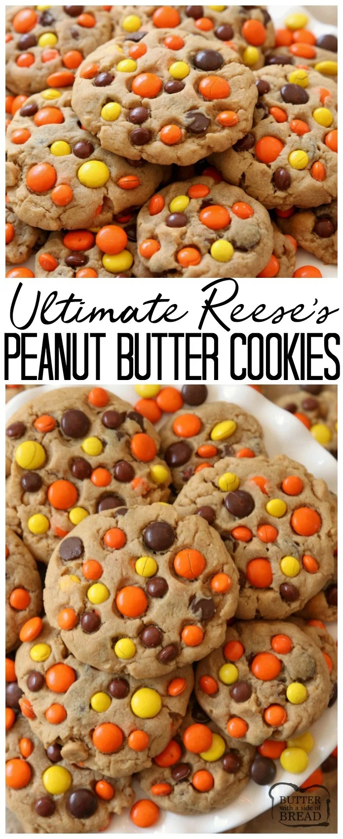 Best Ever Reese's Peanut Butter Cookies recipe made with a full cup of peanut butter! We added chocolate chips plus peanut butter chips & Reese's Pieces to our favorite peanut butter cookie recipe to get the ULTIMATE chocolate peanut butter cookies! #Cookie #recipe from Butter With A Side of Bread #Reeses #peanutbutter #food #dessert