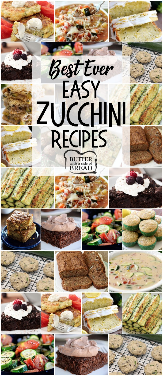 Easy Zucchini Recipes that everyone goes crazy over! Best Zucchini Bread, Zucchini Cookies, grilled zucchini and more. These are the best zucchini recipes for when your garden is overflowing! #Zucchini #recipes for #summer #garden #healthy #food from Butter With A Side of Bread
