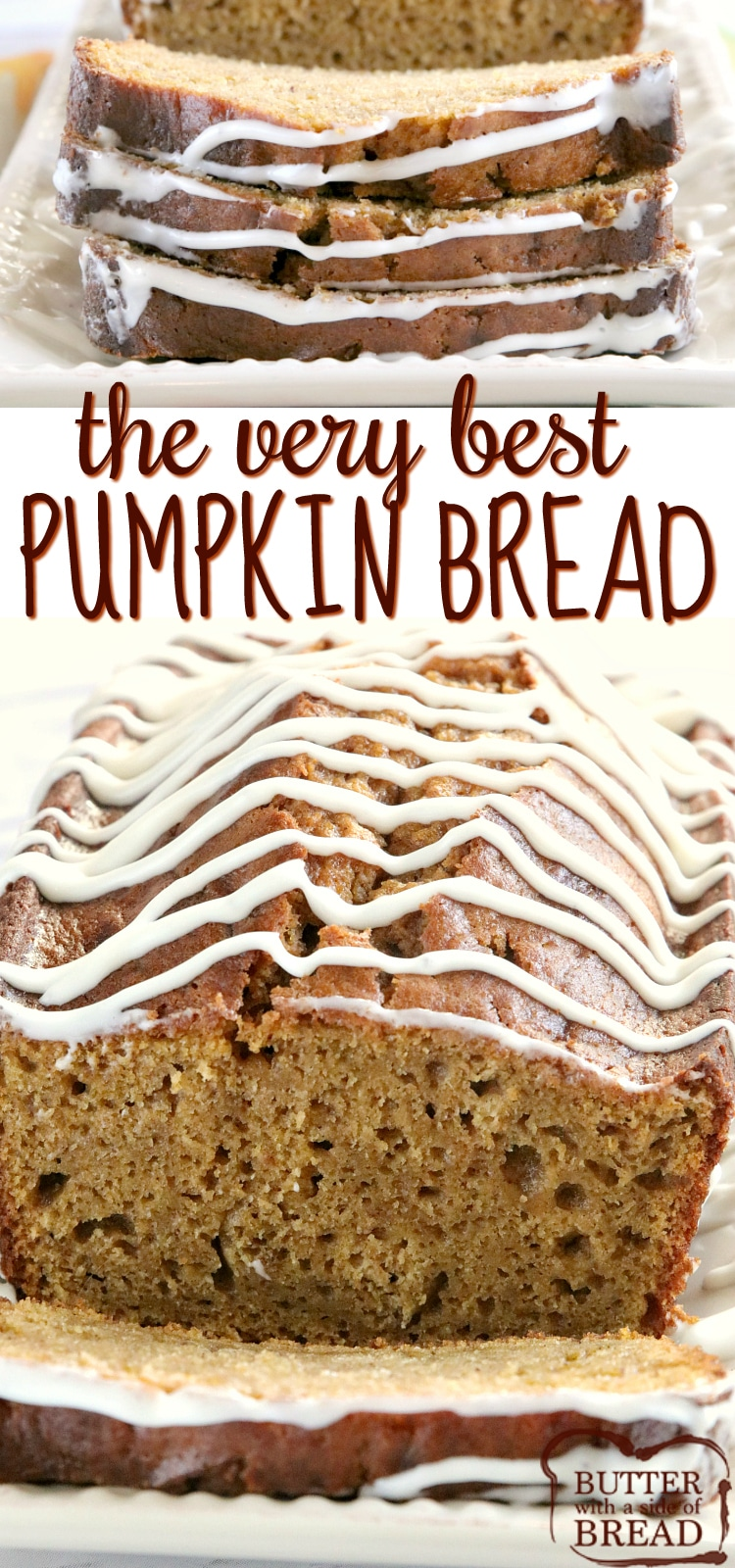 Best Pumpkin Bread that is soft and delicious because it is made with canned pumpkin, vanilla and butterscotch pudding mixes. This pumpkin quick bread recipe is also topped with a delicious cream cheese glaze!