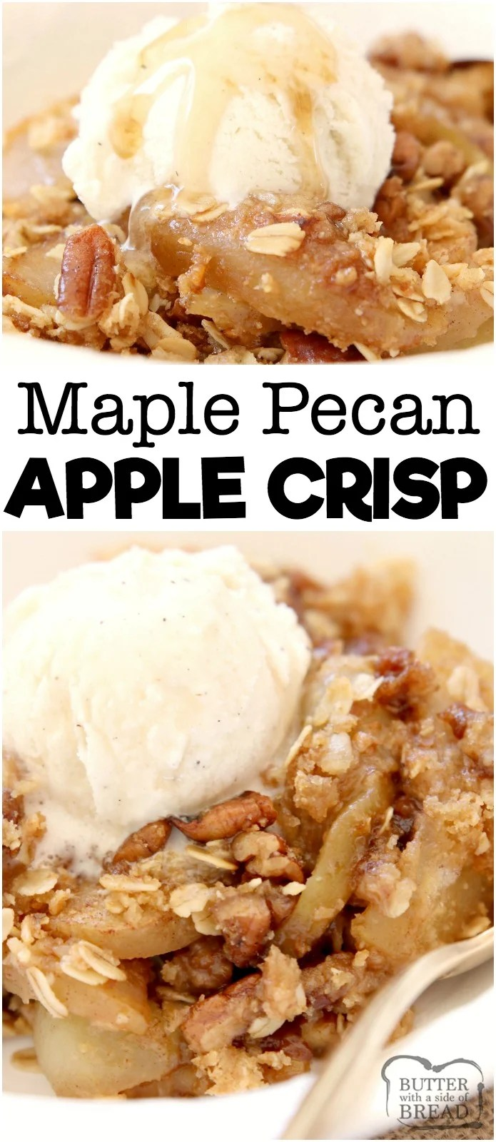 Maple Pecan Apple Crisp made with oats, pecans, brown sugar, butter and apples in a perfect Fall dish bursting with fresh apple flavor! Topped with real maple syrup, this apple crisp recipe is our all-time favorite!