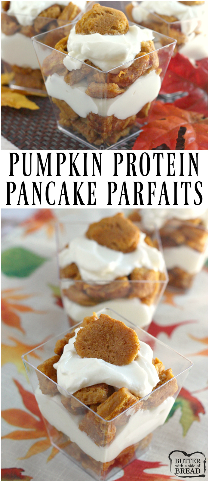 Pumpkin Protein Pancake Parfaits are a fun way to pack a lot of protein and deliciousness into the perfect fall breakfast!