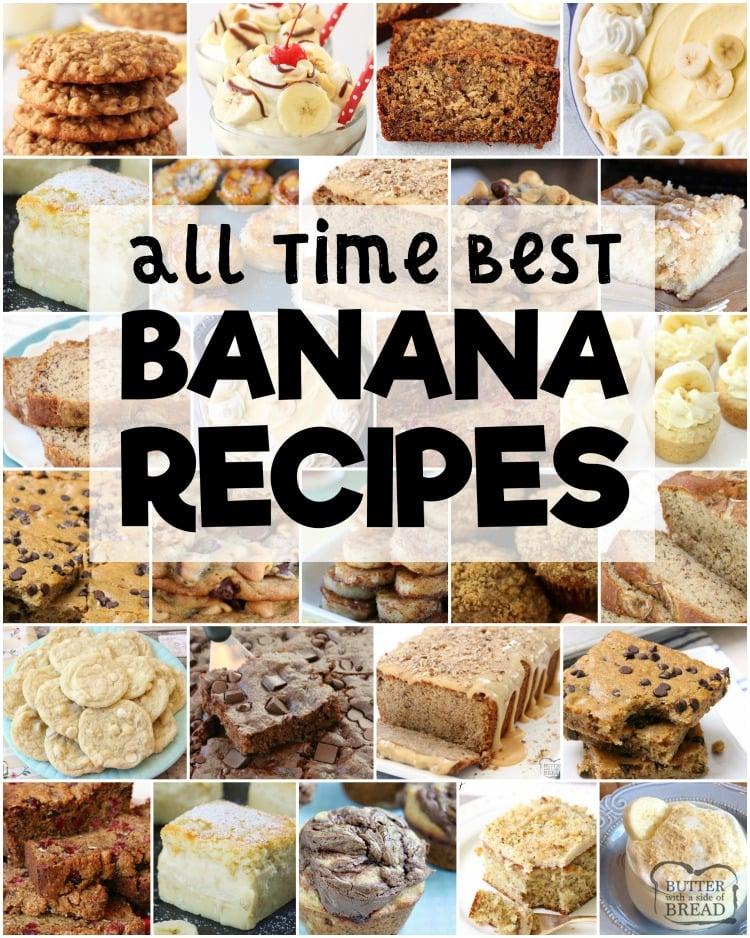 Best banana recipes for using those ripe bananas! Tried and true family favorite banana recipes for banana bread, banana muffins, banana pudding, bars, cookies and more.