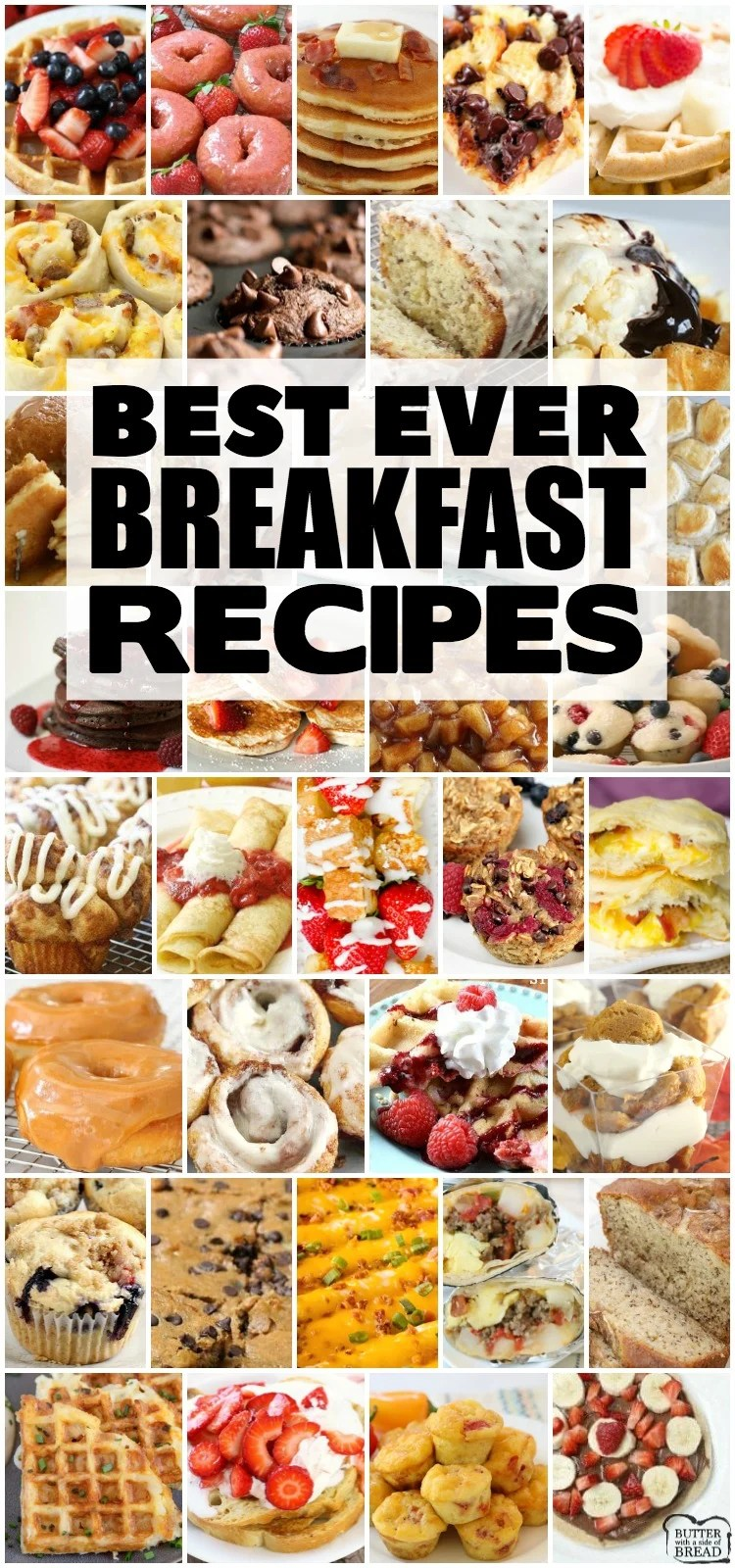 Best Breakfast recipes for anyone who loves breakfast foods! Wide variety of breakfast choices- sweet, savory, breakfast for a crowd or breakfast for two! Pancakes, bacon, breakfast casseroles, muffins, donuts- the most updated, comprehensive collection of breakfast recipes ever! #breakfast #pancakes #bacon #eggs #breakfasts #recipes from BUTTER WITH A SIDE OF BREAD