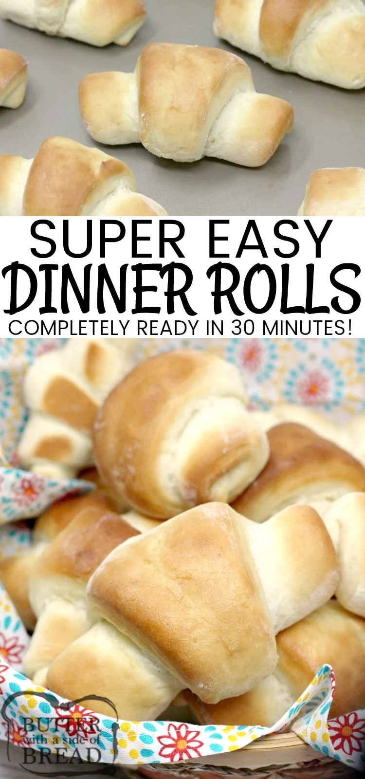 Easy 30-Minute Dinner Rolls are made with a few basic ingredients, you don't need a mixer, and they turn out perfectly soft and delicious every time! The best quick dinner roll recipe I have ever tried!