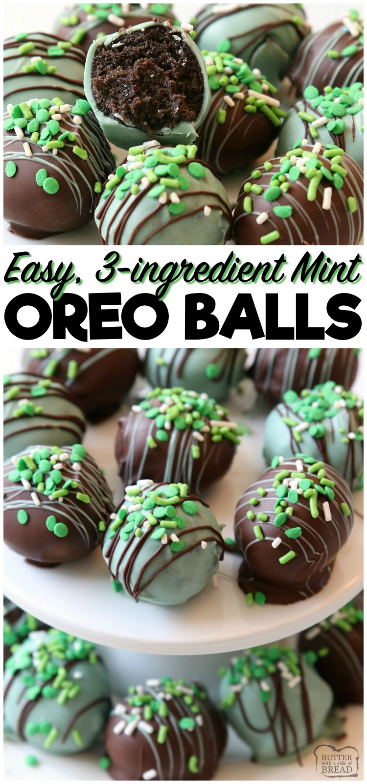 Mint Oreo Balls made with just 3 ingredients & perfect for St. Patrick's Day! Made in minutes and so delicious, no one can guess they're made with Oreo cookies! #oreo #mint #green #cookies #truffles #chocolate #Stpatricksday #candy #easy #recipe #dessert from BUTTER WITH A SIDE OF BREAD