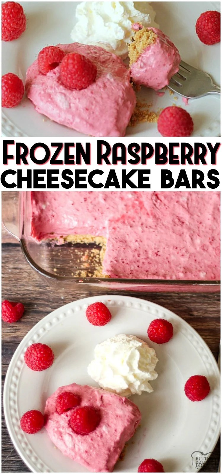 Frozen Raspberry Cheesecake Bars are a simple dessert made by combining cheesecake & raspberries. Sweet, creamy and delicious no-bake raspberry cheesecake recipe can be made ahead and comes together quick. #cheesecake #frozen #raspberry #dessert #raspberries #recipe from BUTTER WITH A SIDE OF BREAD