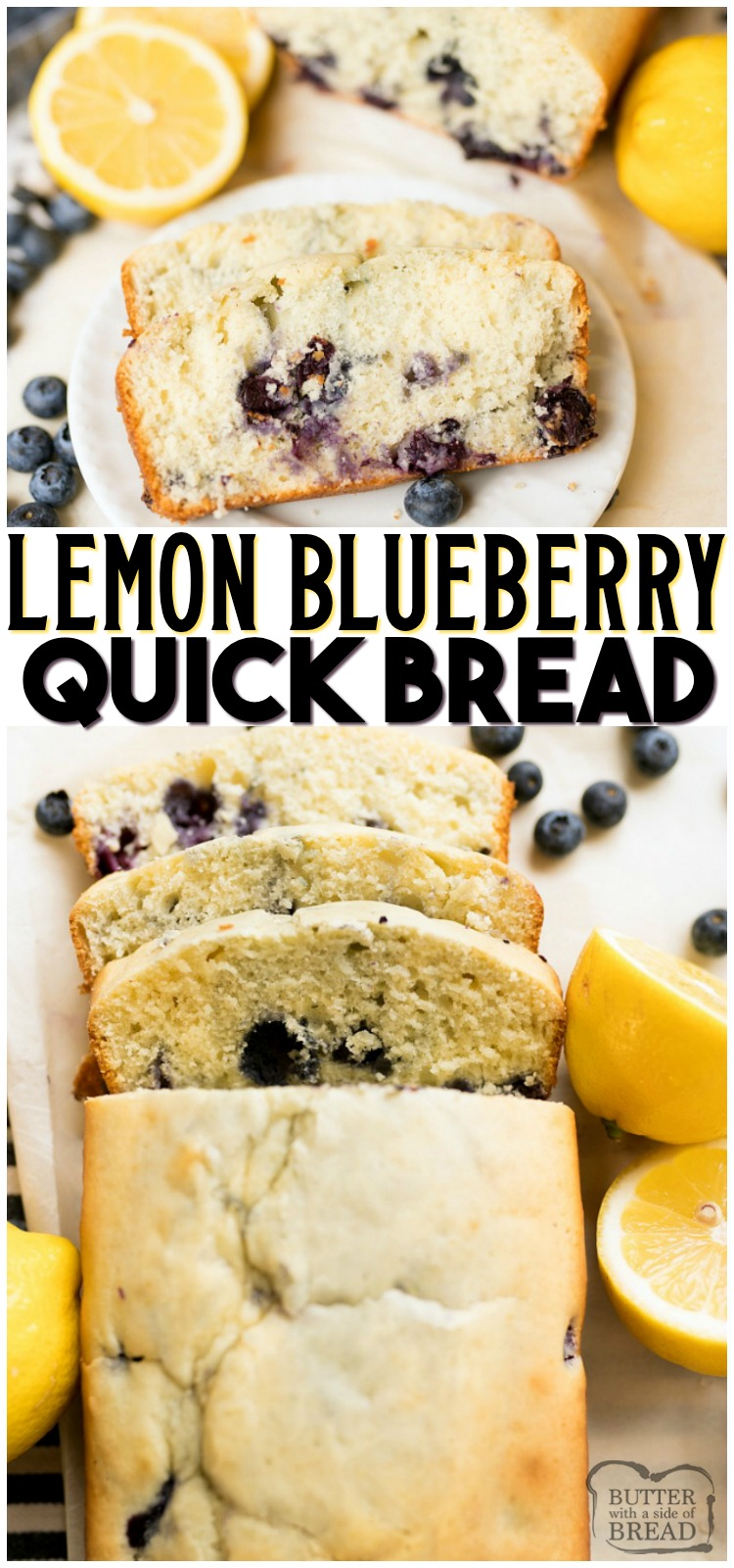 LEMON BLUEBERRY QUICK BREAD RECIPE - Butter with a Side of ...