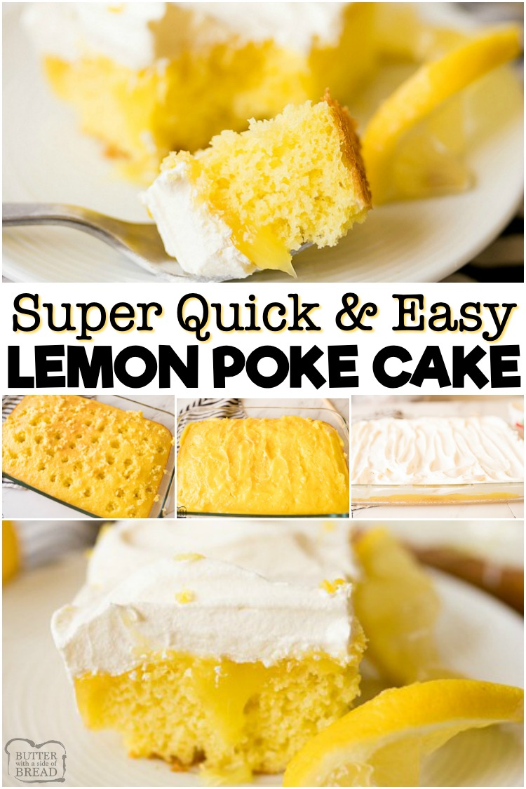 Lemon Poke Cake made with 3 ingredients and so simple! Delicious, easy poke cake recipe with a sweet lemon flavor topped with whipped cream.#lemon #cake #pokecake #easy #dessert #recipe from BUTTER WITH A SIDE OF BREAD