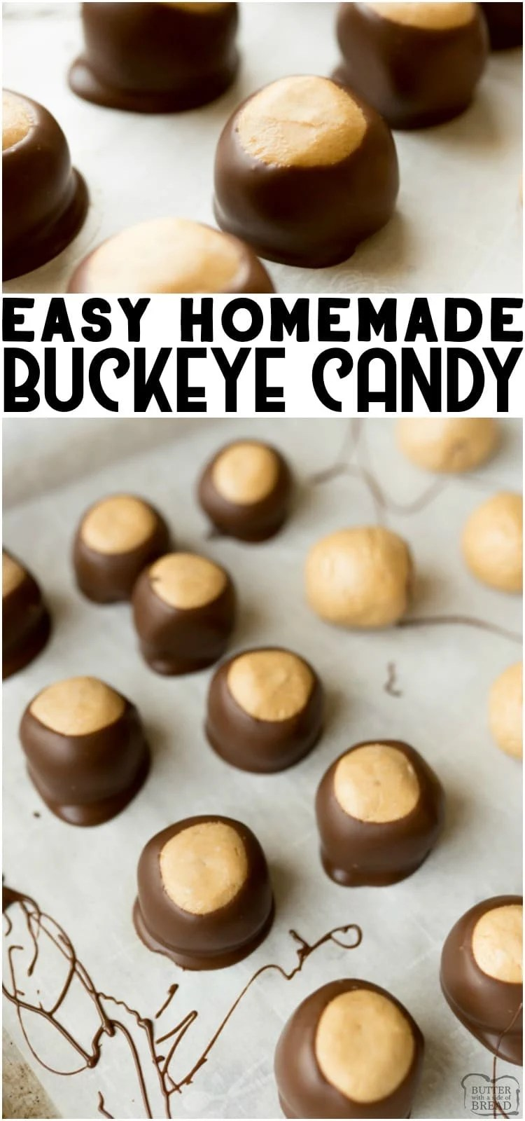 Buckeye Candy Recipe is a simple, no bake dessert. Buckeye balls are fudge-like peanut butter ball is dipped into melted chocolate to make this classic buckeye recipe. #buckceyerecipe #buckeyeballs #buckeyecandy #nobake #peanutbutter #chocolate #easydessert #recipefrom Butter With a Side of Bread