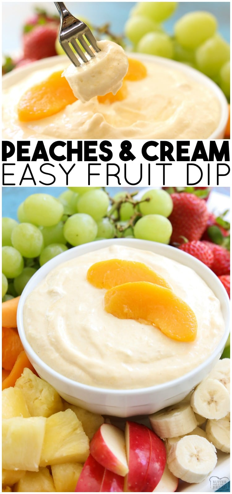 Peaches and Cream Fruit Dip is a sweet cream cheese fruit dip perfect for any occasion! This 5 ingredient peaches and creamrecipe is easy, delicious, and perfect served with fresh fruit. #fruit #peach #peachesandcream #fruitdip #easyrecipe from BUTTER WITH A SIDE OF BREAD