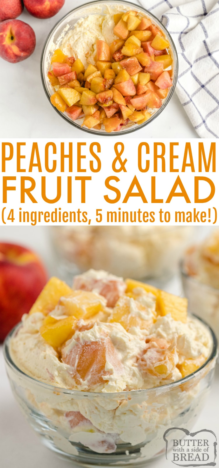 Peaches and Cream Salad is made with fresh peaches and makes a wonderful side dish or even a dessert! This easy fruit salad is made in less than 5 minutes with only 4 ingredients!