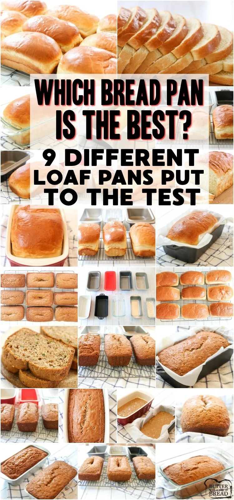 Loaf Pan comparison to see which pan bakes the best bread. 9 different bread pans put to the test with white bread and zucchini bread to see which is the best loaf pan. #bread #baking #breadpan #loaf #pan #comparison from BUTTER WITH A SIDE OF BREAD