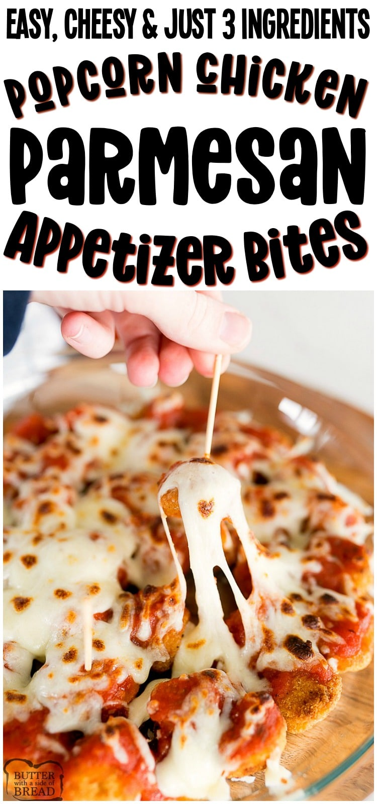 Chicken Parmesan Bites are a delicious appetizer perfect for the big game! With popcorn chicken, a little marinara sauce and mozzarella cheese, this pop-able appetizer couldn't be easier! #chicken #Parmesan #appetizer #gameday #chickenparm #cheese #easyappetizer from BUTTER WITH A SIDE OF BREAD