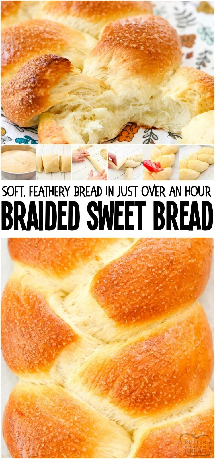 Braided sweet bread is a delicious and gorgeous homemade bread that looks as good as it tastes. With a sweetened golden top crust and fluffy bread inside, you're going to love this sweet bread recipe. #bread #homemade #sweetbread #braided #recipe #baking from BUTTER WITH A SIDE OF BREAD