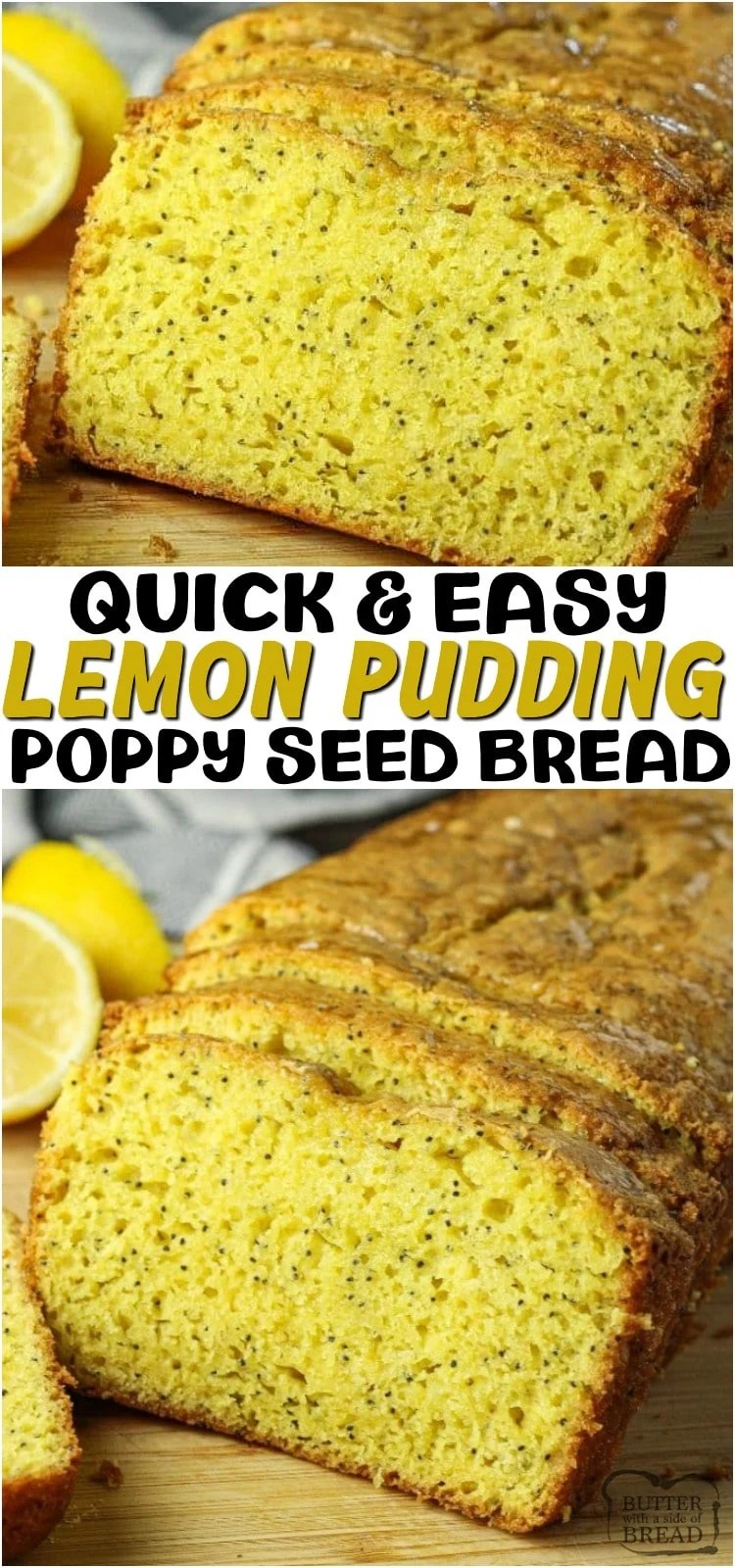 Easy Lemon Poppy Seed Bread is a simple, sweet bread recipe that is made with just a few ingredients. Using a cake mix and lemon pudding, makes this bread come together fast. This simple quick bread recipe will be one you will want to make over and over again.