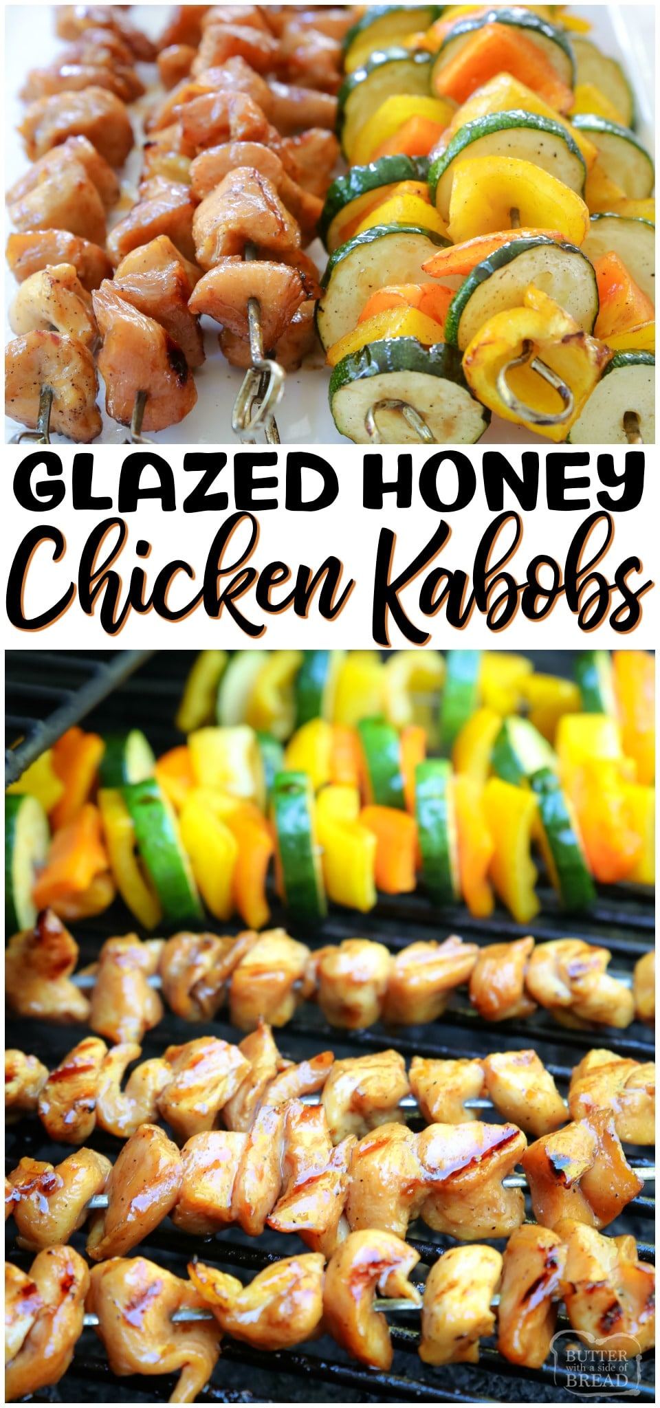 Honey Chicken Kabobs are perfect for summer grilling! Sweet & tangy grilled chicken marinade recipe yields tender, juicy & flavorful chicken. Don't forget the veggie kabobs! #chicken #grilled #kabobs #dinner #recipe from BUTTER WITH A SIDE OF BREAD