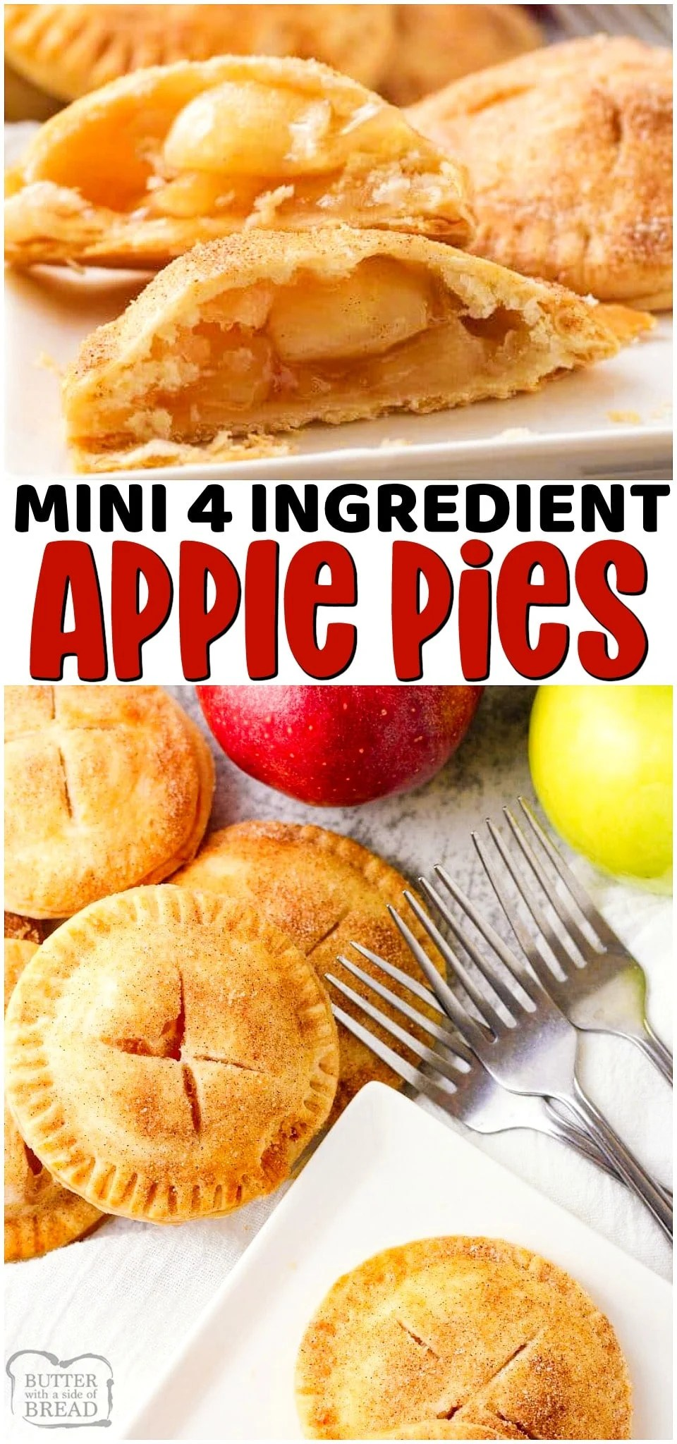 Mini Apple Pies are a simple 4 ingredient dessert made with flaky pie crust & apple pie filling. Lovely tastes of apple pie only so much easier to make! #apples #pie #applepie #easypie #minipie #pierecipe #dessert #baking from BUTTER WITH A SIDE OF BREAD