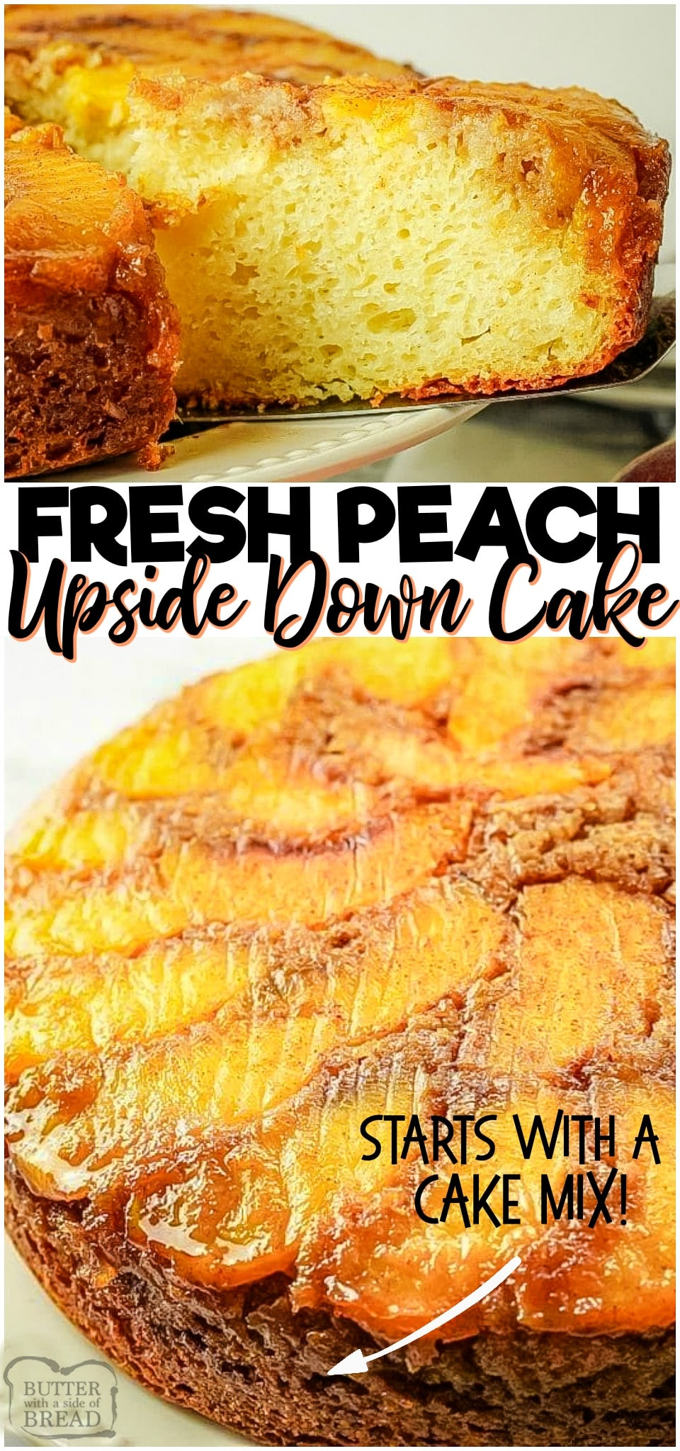 Peach Upside Down Cake is an amazing peach cake recipe with a handful of pantry ingredients + peaches!  This cake is the perfect way to enjoy fresh #peaches! #cake #upsidedown #peach #baking #dessert #upsidedowncake #recipe from BUTTER WITH A SIDE OF BREAD