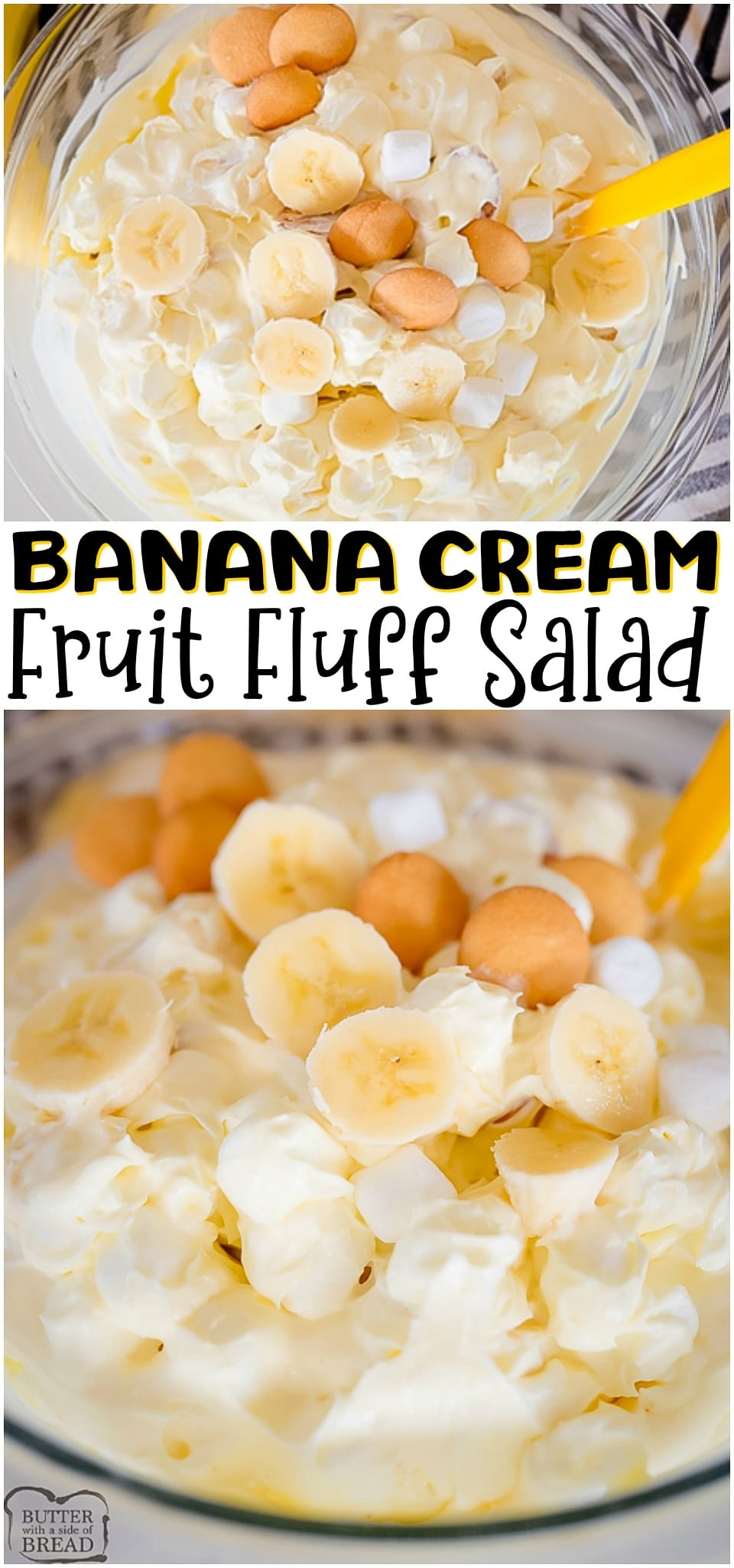 Banana Cream Fluff Salad made with bananas, yogurt, pudding mix and sweet cream. Perfect 10-minute sweet dessert salad for banana cream pie lovers! #fluffsalad #fruitsalad #banana #bananacream #dessert #bananas #recipe from BUTTER WITH A SIDE OF BREAD
