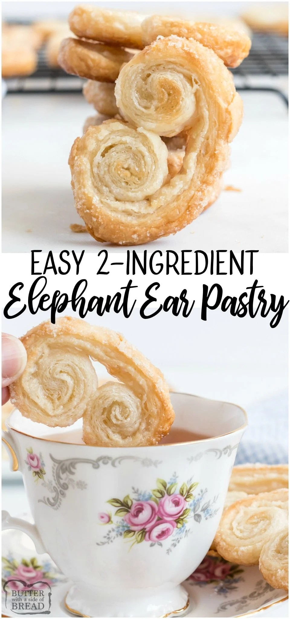 Elephant ears area delicious, buttery crisp sugar-covered french pastry that is also super simple to make! Just 2 INGREDIENTS and you can enjoy these Elephant Ear pastries at home! #pastry #French #elephantears #palmiers #cookies #easyrecipe from BUTTER WITH A SIDE OF BREAD