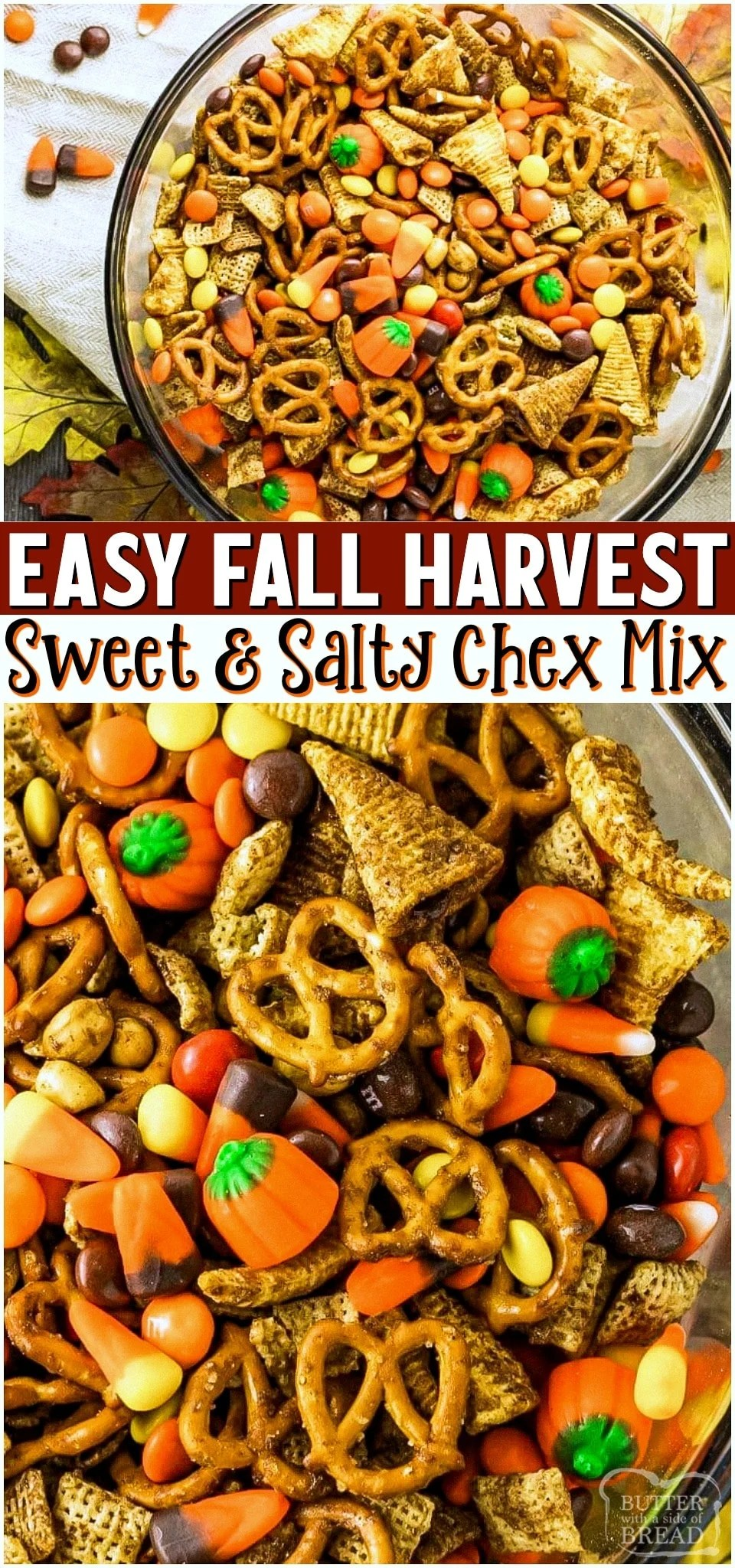 Harvest Chex Mix made with M&M's, pretzels, candy corn & more! Mix tossed in pumpkin spiced butter then baked for the perfect crunch. Perfectly simple sweet & salty Fall treat!