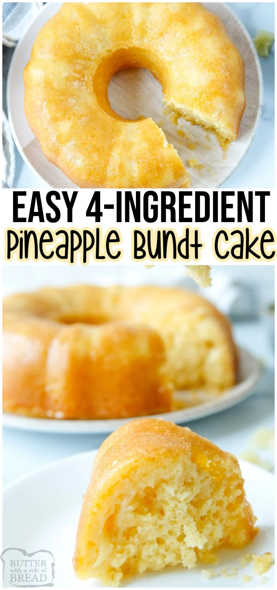 Easy Pineapple Bundt Cake made with just 4 ingredients and SO GOOD! Canned pineapple with the juice, a cake mix & butter combine for this deliciously simple bundt cake recipe! #bundt #pineapple #cake #easycake #cakemix #cakerecipe #dessert #baking #easyrecipe from BUTTER WITH A SIDE OF BREAD