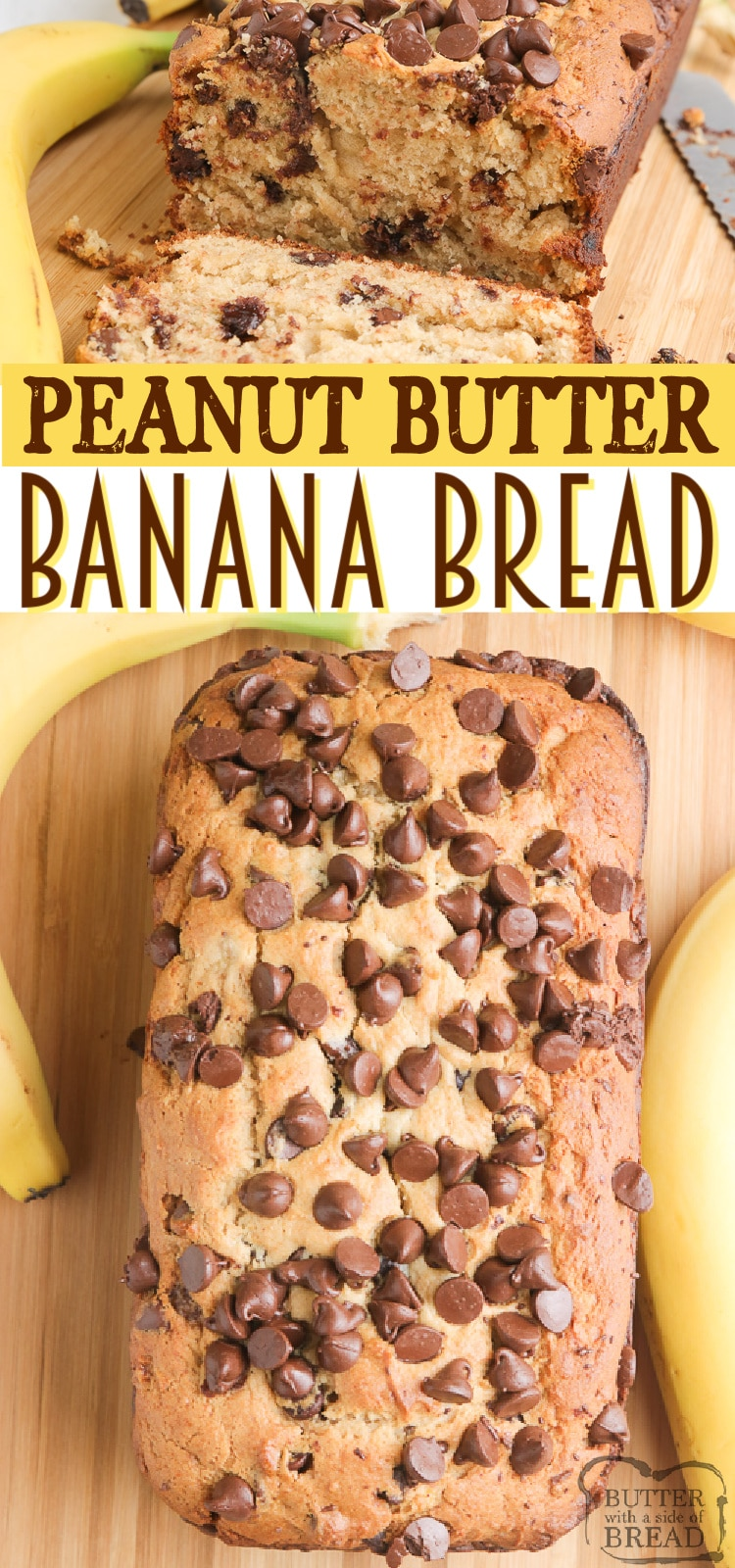 Peanut Butter Banana Bread made with ripe bananas, peanut butter, and chocolate chips! A delicious variation on the classic banana bread recipe.
