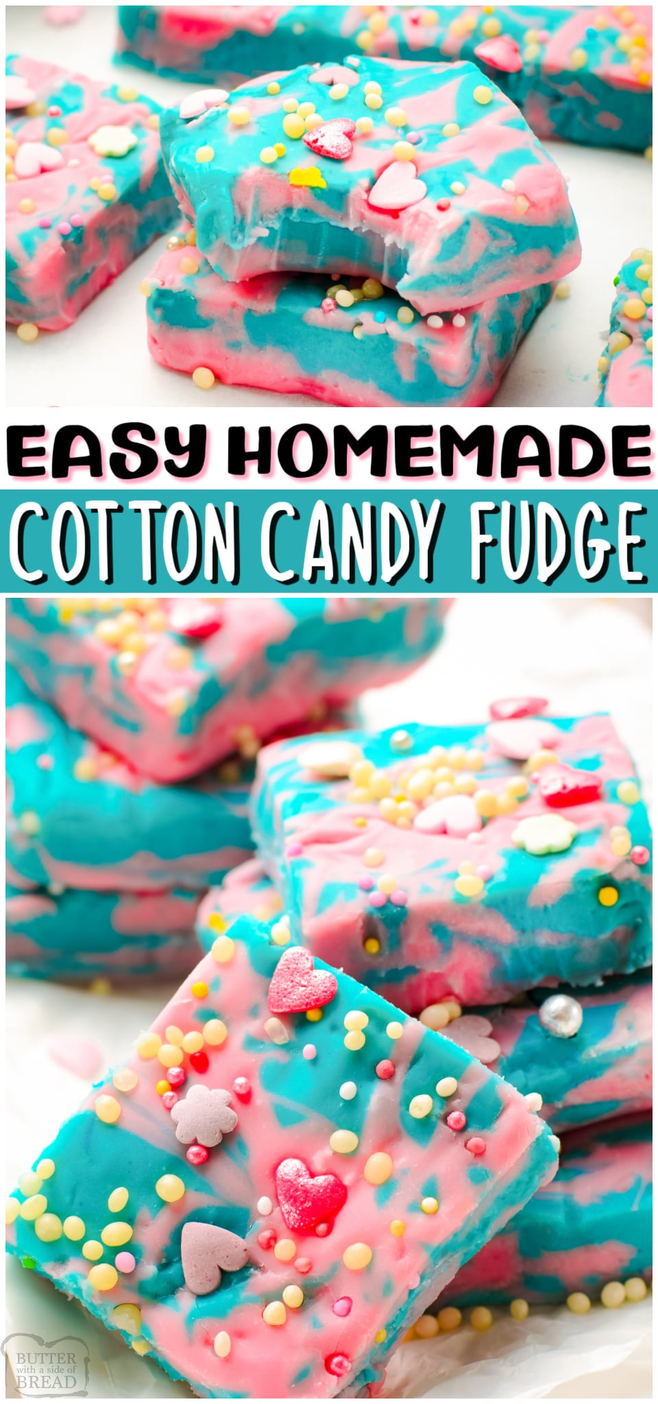 Cotton candy fudge made fun with white chocolate chips and condensed milk! Swirled fudge recipe with cotton candy flavor and topped with festive sprinkles! #fudge #cottoncandy #dessert #candy #easyrecipe from BUTTER WITH A SIDE OF BREAD