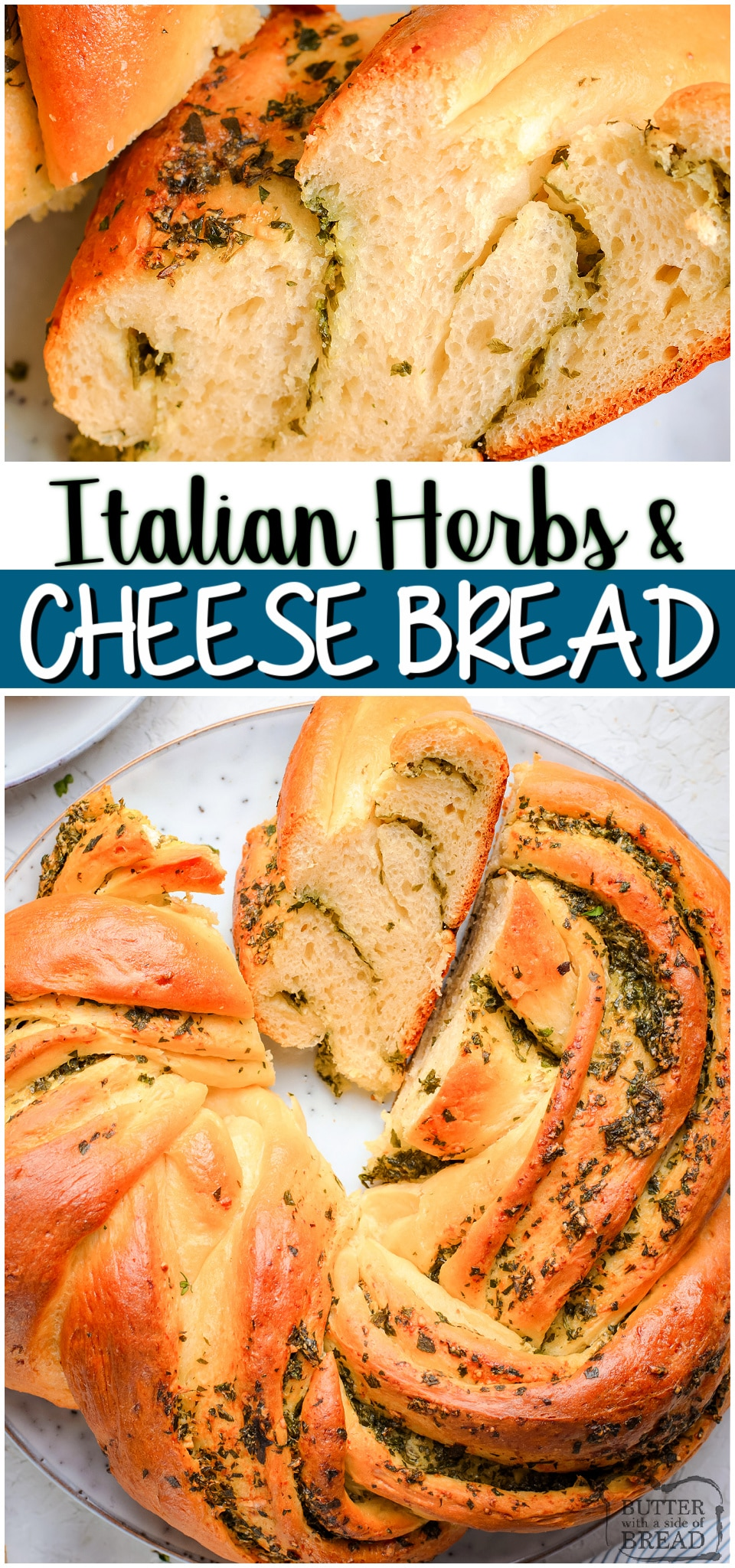 Italian Herbs & Cheese Bread is a soft, easy to make homemade bread bursting with fresh flavors! Herbs and cheese combine in this incredible savory bread recipe. #bread #herbs #cheese #baking #homemade #cheesebread #easyrecipe from BUTTER WITH A SIDE OF BREAD